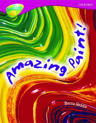 9780199198443: Oxford Reading Tree: Level 10: Treetops Non-Fiction: Amazing Paint