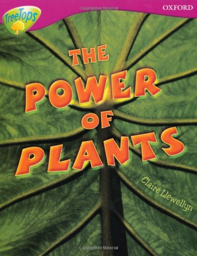 9780199198474: Oxford Reading Tree: Level 10: Treetops Non-Fiction: The Power of Plants