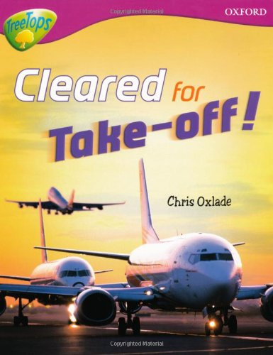 9780199198498: Oxford Reading Tree: Level 10:Treetops Non-Fiction: Cleared for Take-Off!