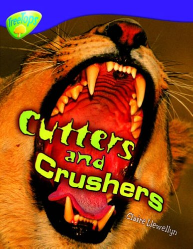 9780199198566: Oxford Reading Tree: Level 11: Treetops Non-Fiction: Cutters and Crushers