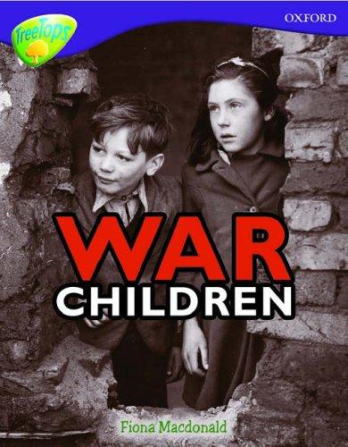 9780199198573: Oxford Reading Tree: Level 11: Treetops Non-Fiction: War Children