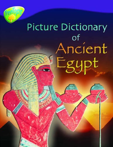 9780199198580: Oxford Reading Tree: Level 11: Treetops Non-Fiction: Picture Dictionary of Ancient Egypt