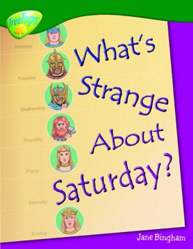 9780199198658: Oxford Reading Tree: Level 12: Treetops Non-Fiction: What's Strange About Saturday?