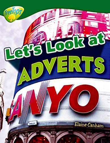 Oxford Reading Tree: Level 12: Treetops Non-Fiction: Let's Look at Adverts: Canham, Elaine