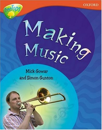 9780199198719: Oxford Reading Tree: Level 13: Treetops Non-Fiction: Making Music