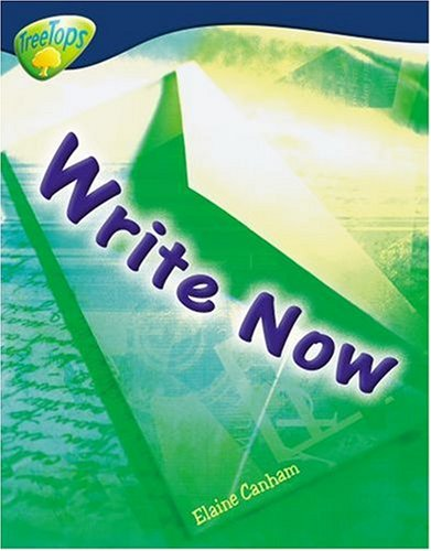 9780199198818: Oxford Reading Tree: Level 14: Treetops Non-Fiction: Write Now!