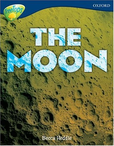 9780199198825: Oxford Reading Tree: Level 14: Treetops Non-Fiction: The Moon