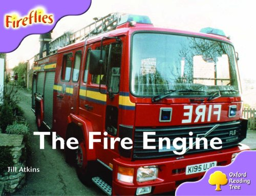 Oxford Reading Tree: Stage 1+: More Fireflies A: The Fire Engine (9780199199099) by Jill Atkins