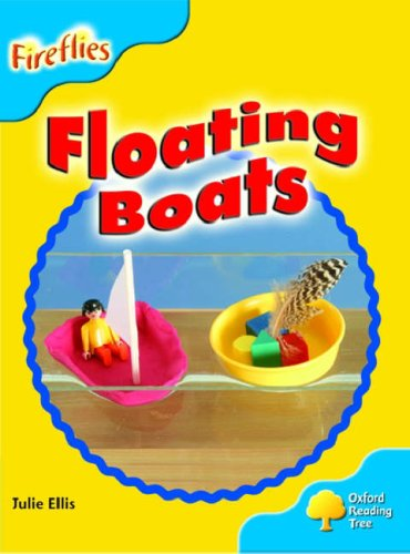 9780199199303: Oxford Reading Tree: Stage 3: More Fireflies A: Floating Boats