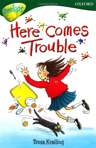 9780199199730: Oxford Reading Tree: Level 12:TreeTops More Stories A: Here Comes Trouble