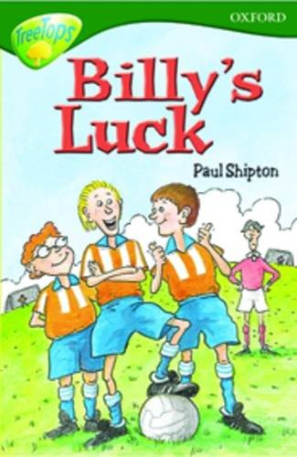 9780199199778: Oxford Reading Tree: Level 12:Treetops: More Stories A: Billy's Luck