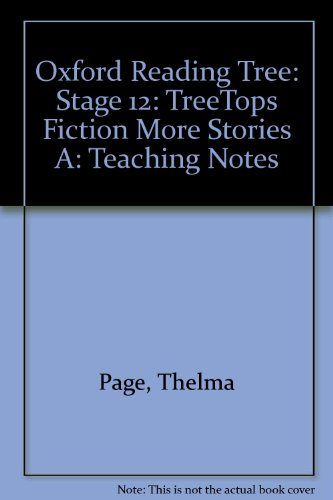 9780199199792: Oxford Reading Tree: Stage 12: TreeTops: More Stories A: Teaching Notes