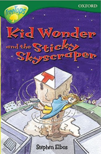 9780199199921: Oxford Reading Tree: Level 12: Treetops: More Stories C: Kid Wonder and the Sticky Skyscraper