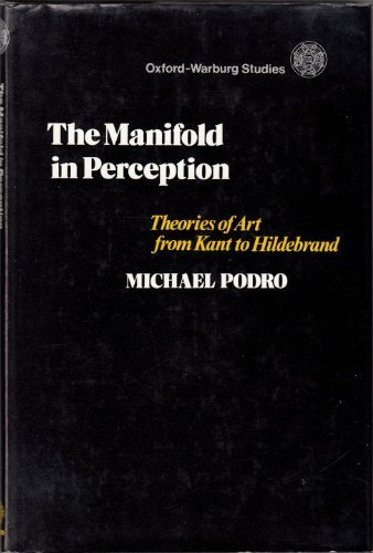 9780199200344: Manifold in Perception: Theories of Art from Kant to Hildebrand (Warburg Studies)