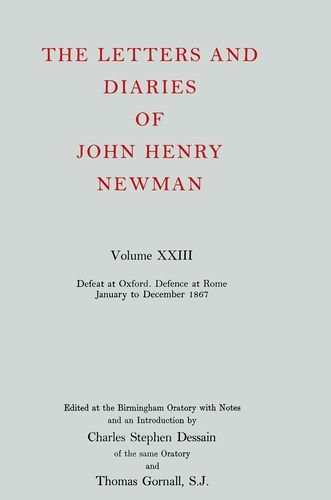 The Letters and Diaries of John Henry: Newman, John Henry,