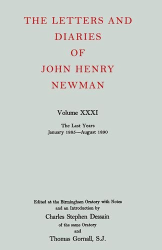 The Letters and Diaries of John Henry: NEWMAN, John Henry