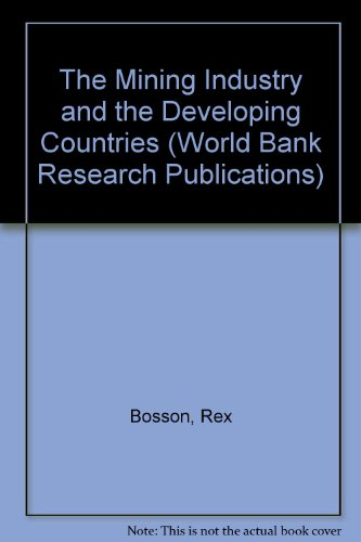 9780199200962: The Mining Industry and the Developing Countries (A World Bank Research Publication)