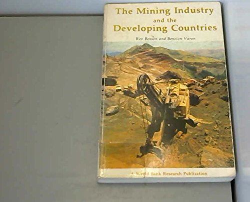 9780199200993: The Mining Industry and the Developing Countries