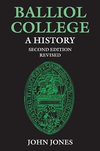 9780199201815: Balliol College: A History