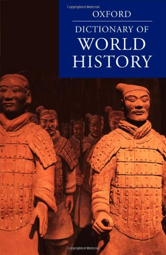 9780199202478: A Dictionary of World History (Oxford Quick Reference)