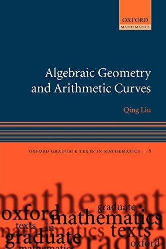 9780199202492: Algebraic Geometry and Arithmetic Curves