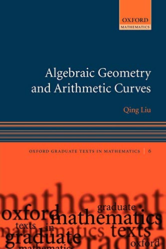 9780199202492: Algebraic Geometry and Arithmetic Curves (Oxford Graduate Texts in Mathematics)