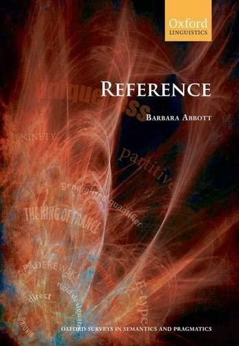 9780199202577: Reference (Oxford Surveys in Semantics and Pragmatics)