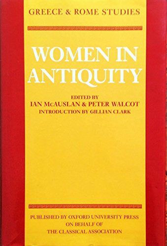 9780199203024: Women in Antiquity (Greece and Rome Studies)