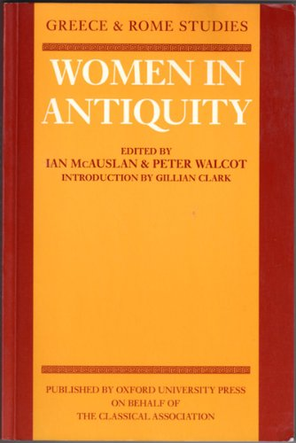9780199203031: Women in Antiquity (Greece and Rome Studies)
