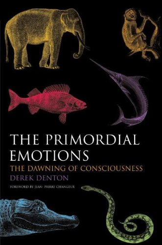 9780199203147: The Primordial Emotions: The Dawning of Consciousness