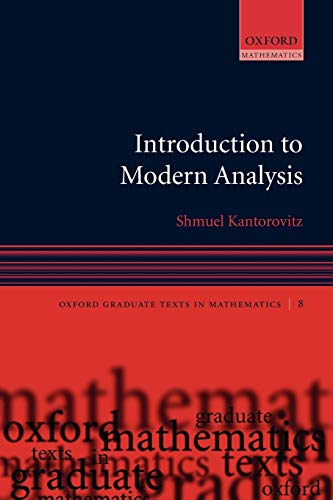 9780199203154: Introduction to Modern Analysis (Oxford Graduate Texts in Mathematics)