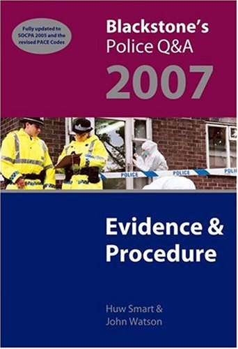 9780199203345: Blackstone's Police Q&A: Evidence and Procedure 2007