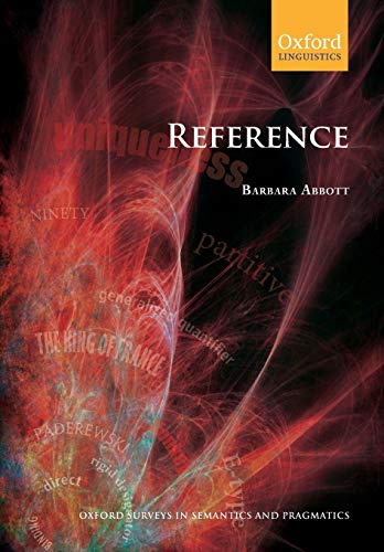 9780199203451: Reference (Oxford Surveys in Semantics and Pragmatics)