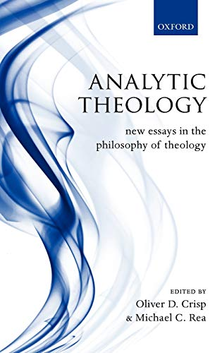 9780199203567: Analytic Theology: New Essays in the Philosophy of Theology