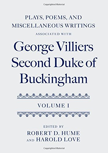9780199203635: 1: Plays, Poems, and Miscellaneous Writings associated with George Villiers, Second Duke of Buckingham: Volume I