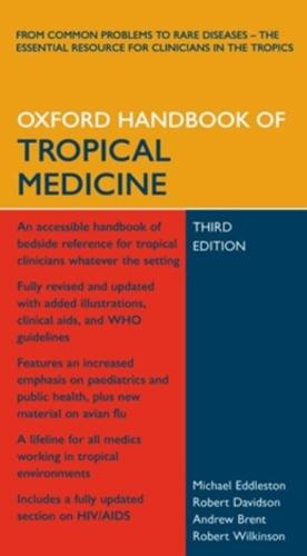 9780199204090: Oxford Handbook of Tropical Medicine (Oxford Handbooks Series)
