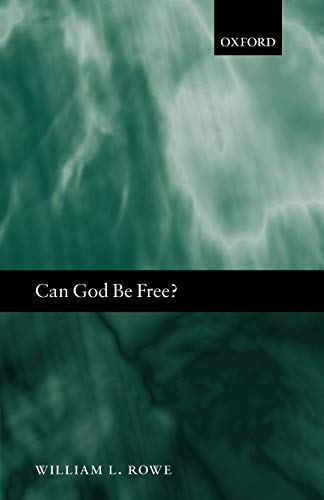 9780199204120: Can God Be Free?