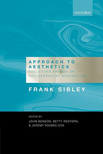 9780199204137: Approach to Aesthetics: Collected Papers on Philosophical Aesthetics