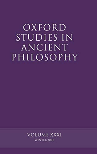 9780199204212: Oxford Studies in Ancient Philosophy: Volume XXXI: Winter 2006 (v. 31)