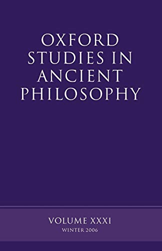 9780199204229: Oxford Studies in Ancient Philosophy: Volume XXXI: Winter 2006