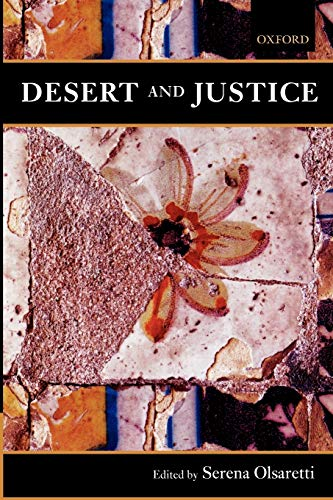 9780199204250: Desert and Justice (Mind Association Occasional (Paperback))