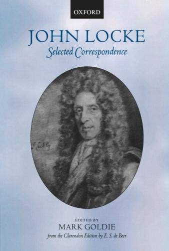 mark goldie locke political essays Ian harris , the mind of john locke: a study of political theory in its intellectual setting (cambridge: john locke, first tract on government, in locke: political essays , ed mark goldie ( cambridge: cambridge university press, 1997), 11.