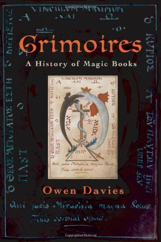 9780199204519: Grimoires: A History of Magic Books