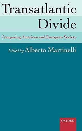 9780199204526: Transatlantic Divide: Comparing American and European Society