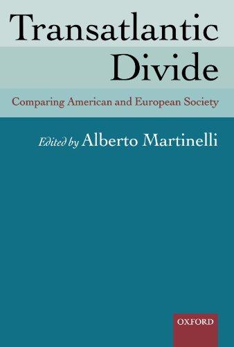 9780199204533: Transatlantic Divide: Comparing American and European Society