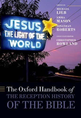 9780199204540: The Oxford Handbook of the Reception History of the Bible (Oxford Handbooks)
