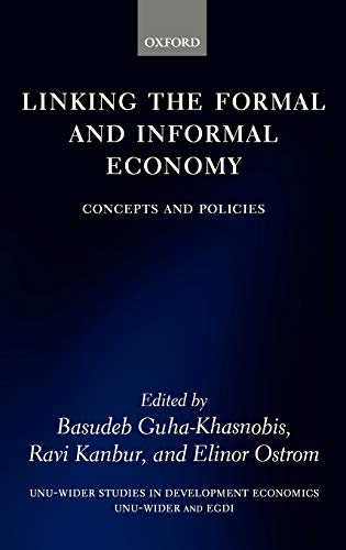 9780199204762: Linking the Formal and Informal Economy: Concepts and Policies (WIDER Studies in Development Economics)