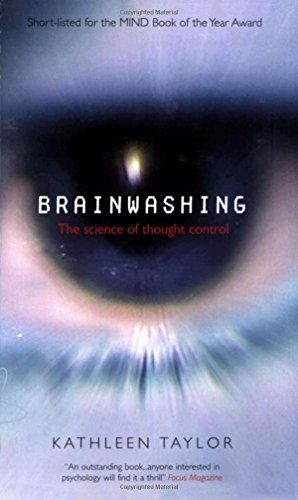 9780199204786: Brainwashing: The science of thought control