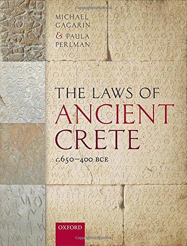 9780199204823: The Laws of Ancient Crete, c.650-400 BCE
