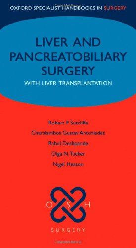 9780199205387: Liver and Pancreatobiliary Surgery: with Liver Transplantation